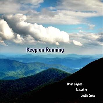 Keep on Running (feat. Justin Cross)