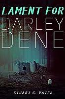 Lament For Darley Dene: Premium Hardcover Edition