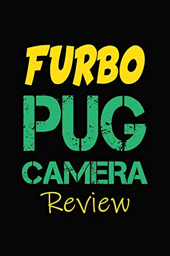 Furbo Pug Camera Review: Blank Lined Journal for Dog Lovers, Dog Mom, Dog Dad and Pet Owners
