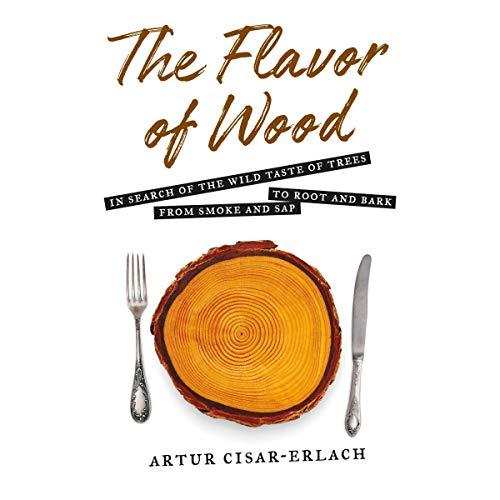Page de couverture de The Flavor of Wood