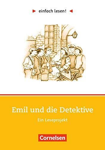 einfach lesen! - Leseförderung: Für Lesefortgeschrittene: Niveau 1 - Emil und die Detektive: Ein Leseprojekt zu dem gleichnamigen Roman von Erich ... / Leseförderung: Für Lesefortgeschrittene)