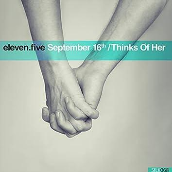 September 16th / Thinks of Her