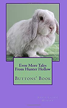 Even More Tales From Hunter Hollow  Buttons  Book