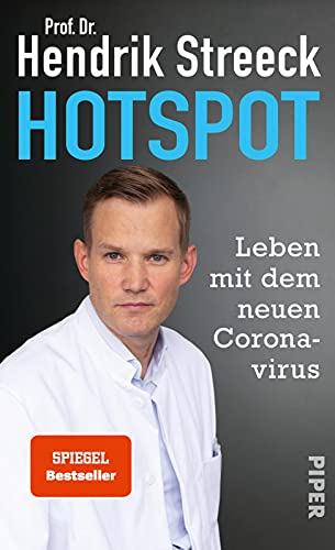 Hotspot: Leben mit dem neuen Coronavirus