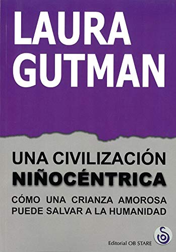 Civilización Niñocéntrica, La