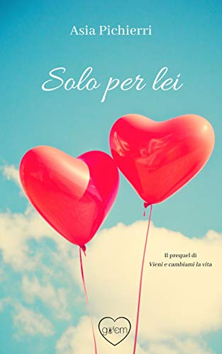 Solo per lei eBook: Pichierri, Asia: Amazon.it: Kindle Store