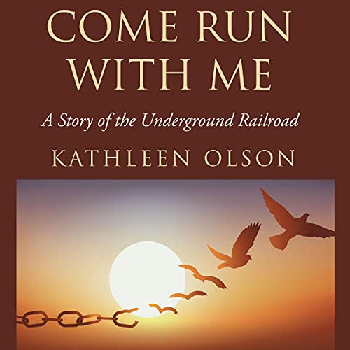 Come Run with Me Audiobook By Kathleen Olson cover art