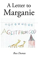A Letter to Marganie