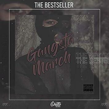 Gangsta March