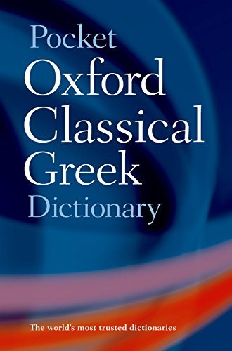 Compare Textbook Prices for Pocket Oxford Classical Greek Dictionary Revised Edition ISBN 8601404326943 by Morwood, James,Taylor, John