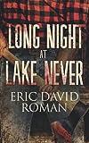Long Night at Lake Never