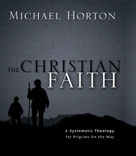 The Christian Faith: A Systematic Theology for Pilgrims on the Way (English Edition)