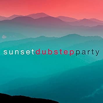 Sunset Dubstep Party