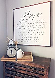 Gift Go Home and Love Your Family Love Begins at Home Mother Teresa Quotes Extra Large Sign Large Wall Art Hoosier Farmhouse