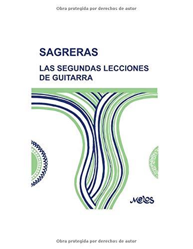 """LAS SEGUNDAS LECCIONES DE GUITARRA: continuación de """"las..."""