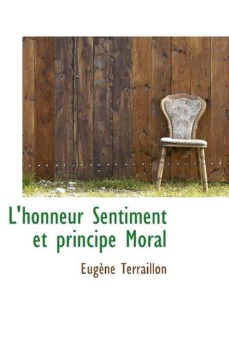 L'honneur Sentiment et principe Moral