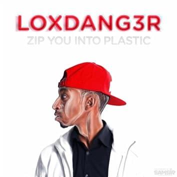 Zip You Into Plastic