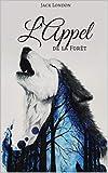 L'Appel de la forêt - Format Kindle - 6,14 €