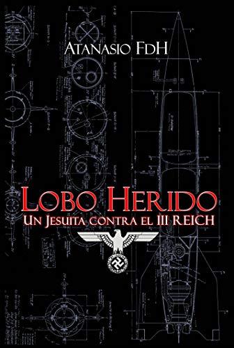 LOBO HERIDO de Atanasio FdH