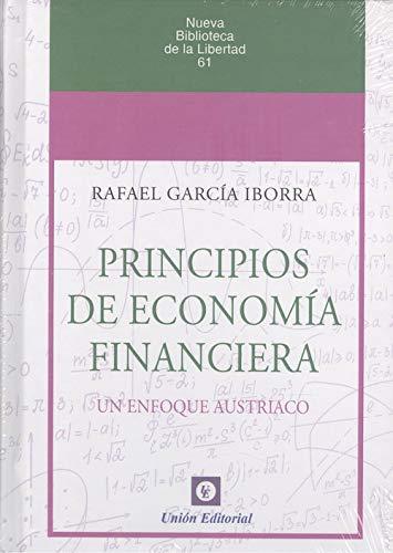 Principios De Economía Financiera: 61 (Nueva biblioteca de la libertad)