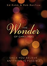 The Wonder of Christmas: Once You Believe, Anything Is Possible (Wonder of Christmas series)