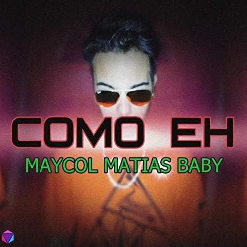 Maycol Matías Baby