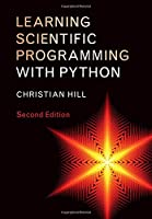 Learning Scientific Programming with Python, 2nd Edition Front Cover
