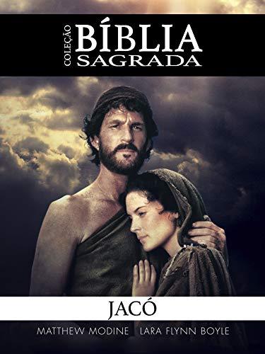 Coleção Bíblia Sagrada: Jacó