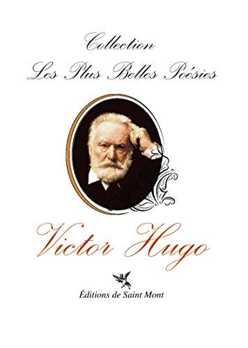 Les plus belles poésies de Victor Hugo