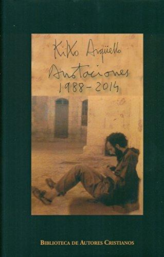 Anotaciones (1988-2014) Kiko Arguello (NORMAL)