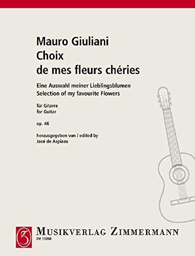Choix de mes fleurs chéries: op. 46. Gitarre.