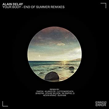 Your Body - End of Summer Remixes
