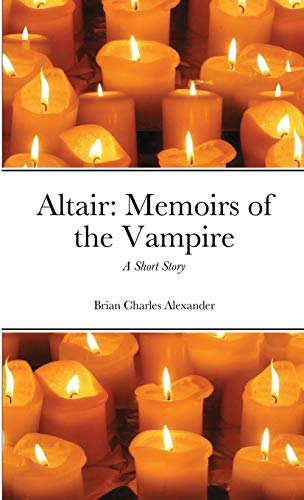 Altair: Memoirs of the Vampire: A Short Story