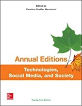 Annual Editions: Technologies, Social Media, and Society, 21/e