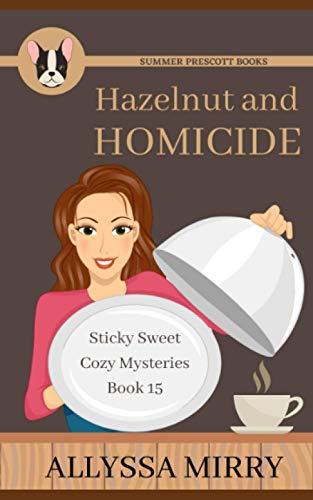 Hazelnut and Homicide