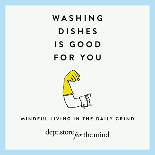 Washing Dishes Is Good for You audiobook cover art