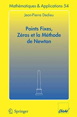 Points fixes, zéros et la méthode de Newton