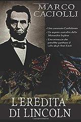 L'eredità di Lincoln Copertina flessibile
