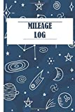 Mileage Log Book: Daily tracking your simple Mileage Counter for car, vehicle Journal| Mil...