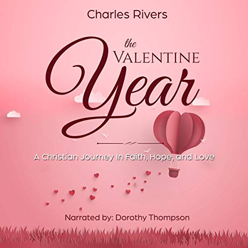 The Valentine Year Audiobook By Charles Rivers cover art