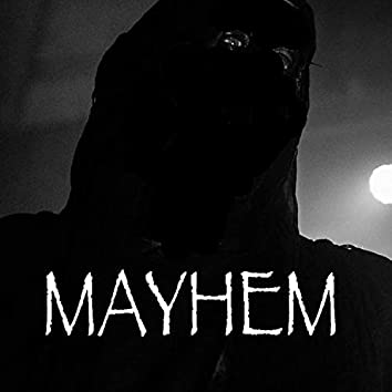 MAYHEM (feat. Zorg The Catapult)