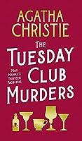 The Tuesday Club Murders: Miss Marple's Thirteen Problems