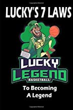 Lucky's 7 Laws to Becoming a Legend (LEGENDARY SERIES)