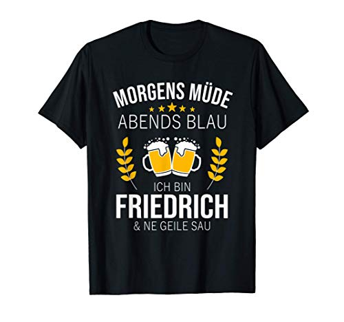 Herren Friedrich Vorname Geschenk Geburtstag Lustiges Bier Sprüche T-Shirt
