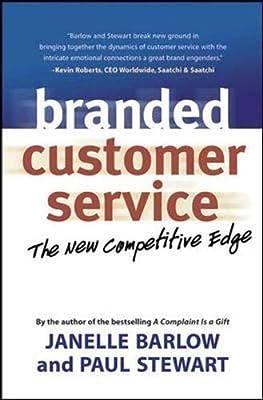 Branded Customer Service: Berrett-Koehler Publishers The Competitive Edge