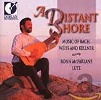 DISTANT SHORE: MUSIC OF BACH WEISS AND KELLNER