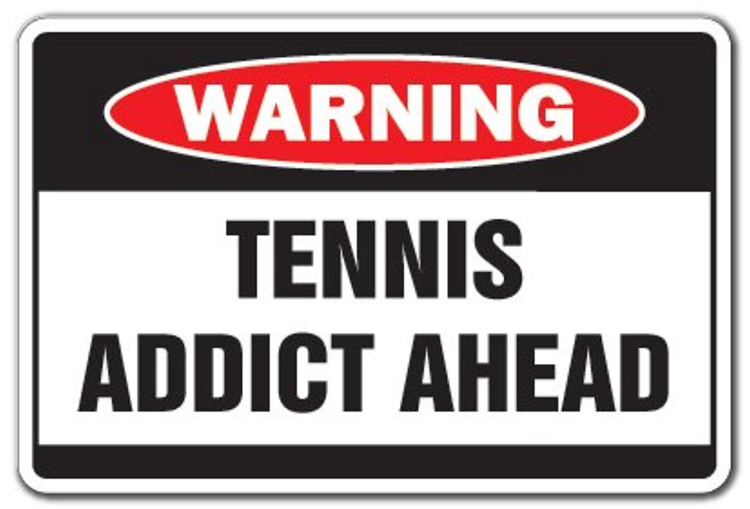 Tennis Addict Warning Aluminum Sign Sport Team Racquet Court Lessons Instructor