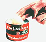 Songtexte von The Black Keys - Thickfreakness
