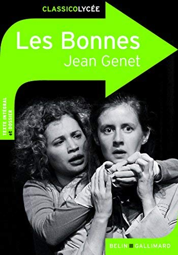 Les Bonnes de Jean Genet by Justine Francioli;Jean Genet(2010-08-10)