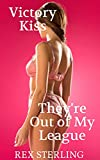 Victory Kiss: A Harem Adventure (They're Out of My League Book 4)